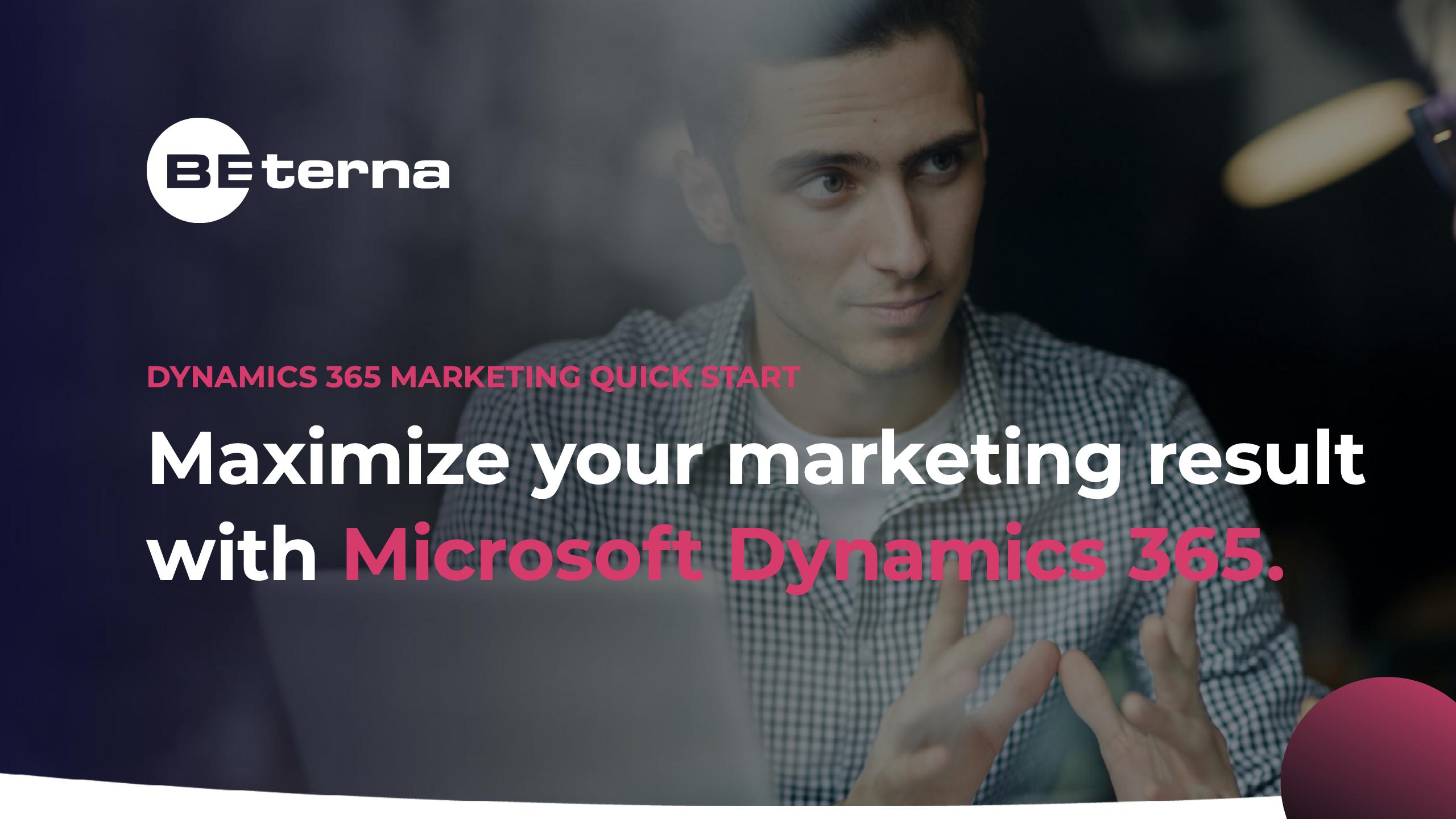 Dynamics 365 – Marketing Quick Start