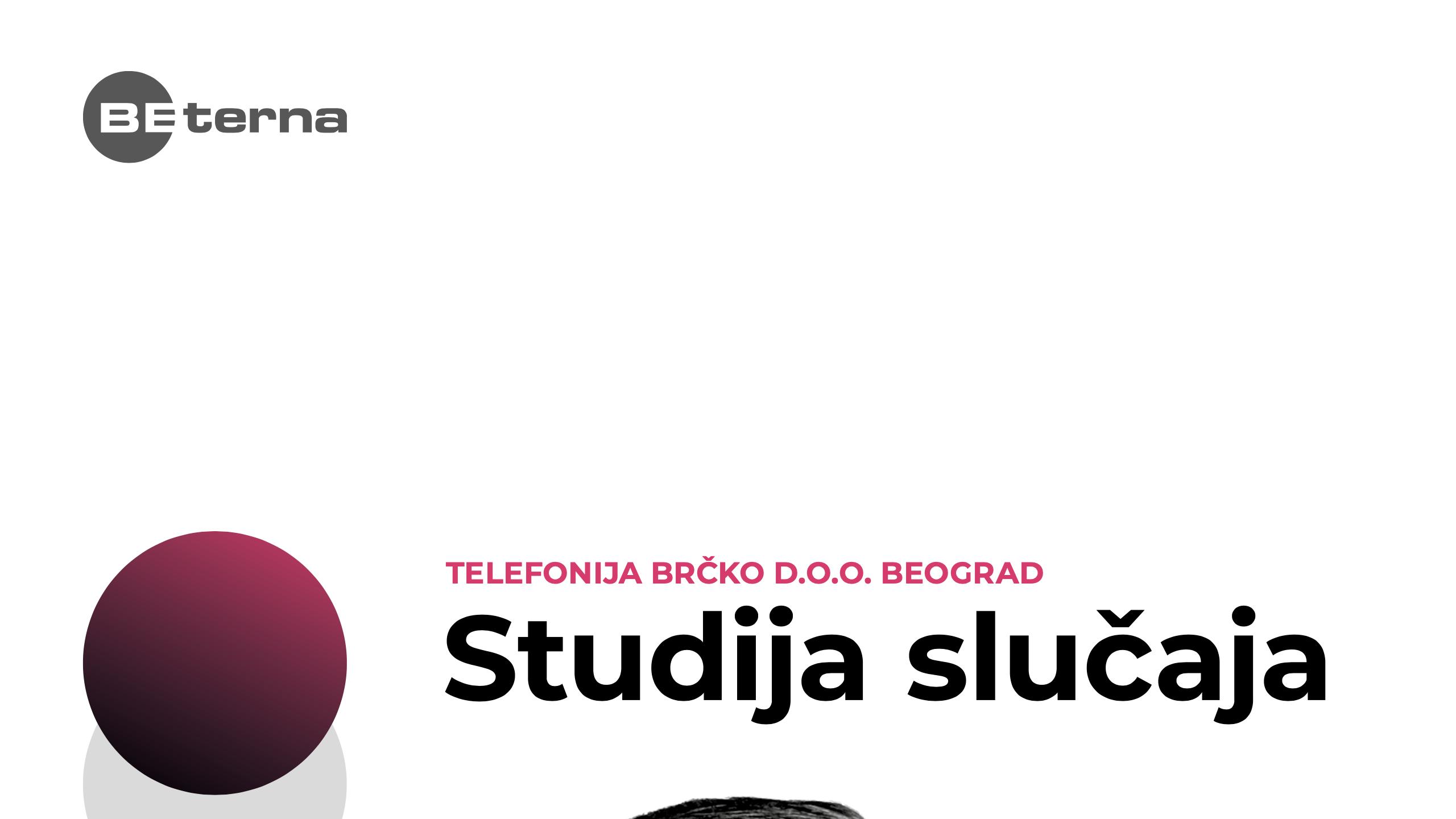 Studija slučaja Telefonija Brčko d.o.o. Beograd